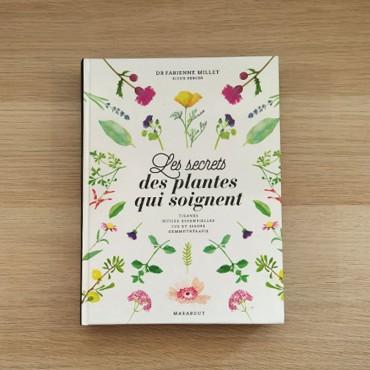 Les secrets des plantes qui...